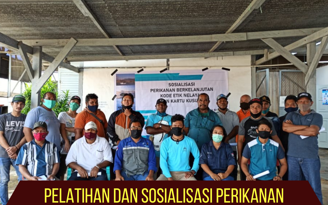Pelatihan dan Sosialisasi Perikanan Berkelanjutan dan Kartu KUSUKA untuk Nelayan AP2HI di Sorong